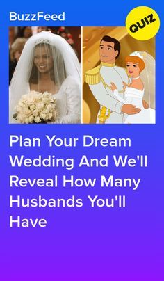 593e94015 Plan Your Dream Wedd Plan Your Dream Wedding And We'll Reveal How Many  Husbands