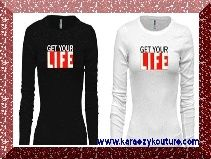 """GET THE SIGNATURE 'GET YOUR """"LIFE"""" CREWNECK TEE. AVAILABLE IN LONG OR SHORT SLEEVE IN THE WEB STORE."""
