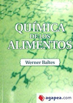 Título: Química de los alimentos / Baltes, Werner / Ubicación: FCCTP – Gastronomía – Tercer piso / Código: G 664.07 B17