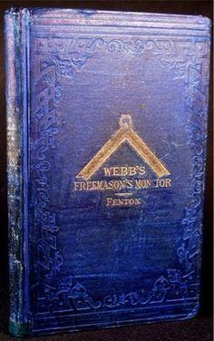 On auction now:  RARE 1888 ANTIQUE FREEMASONRY    Webb's Freemasons Monitor Freemason Symbol, Jobs Daughters, Masonic Lodge, Eastern Star, Religious Symbols, Freemasonry, Masons, Knights Templar, Book Cover Design