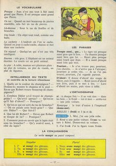 Manuels anciens: Tranchart, Levert, Rognoni, Bien lire et comprendre Cours élémentaire (1963) : grandes images French Learning Books, Teaching French, English Story Books, French Kids, French Grammar, French Lessons, Learn French, Textbook, Storytelling
