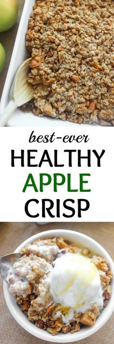 BEST healthy apple crisp with crumbly topping! Top with vanilla ice cream an. - -The BEST healthy apple crisp with crumbly topping! Top with vanilla ice cream an. Healthy Deserts, Healthy Sweets, Healthy Dessert Recipes, Healthy Baking, Delicious Desserts, Healthy Snacks, Yummy Food, Apple Recipes Healthy Clean Eating, Clean Eating Apple Crisp Recipe