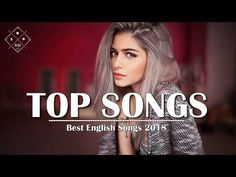 [ TOP SONGS 2018 ] Best Remixes Cover of Poular Songs 2017 Hits - Best Love Songs Of All Time 2017 - YouTube
