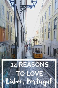 14 Reasons to Love Lisbon, Portugal