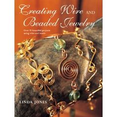 This book is great for a beginner, setting out to learn wire jewellery.
