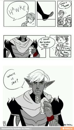Fenris coming to find Hawke