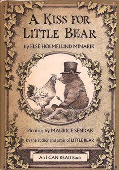 A Kiss for Little Bear, Else Holmelund Minarik & Maurice Sendak