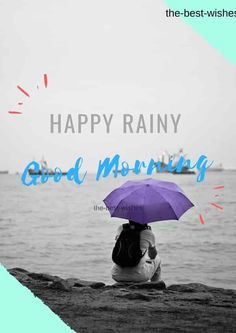 Fresh Rainy Day Images to wish Good Morning to your friends and family. Share these collection of best wishes with others in this season of rain. Good Morning Rainy Day, Cute Good Morning Quotes, Good Morning Wishes, Rainy Days, Rainy Day Images, Good Morning Gif Animation, Rainy Day Quotes, Birthday Wishes Greetings, Funny Motivational Quotes