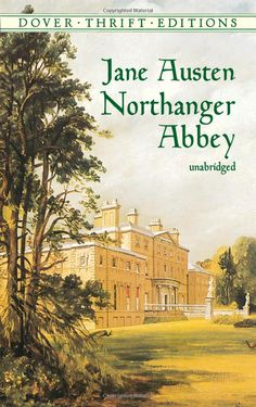 Northanger Abbey is possibly the funniest Jane Austen book. While all her books are witty, this one has lines that make me laugh aloud.