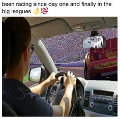 """been racing since day one and finally in the big leagues """" 