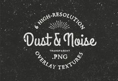 Free Dust & Noise Overlay Textures. These dust and noise textures are great to add a retro or worn out look to your photos and artwork. The pack contains six high resolution PNG