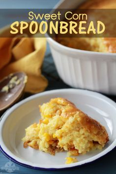 Sweet Corn Spoonbread- It's a classic southern side dish recipe, more like a pudding than a bread. It's one of those dump, stir, and pour kind of recipes. It is a family favorite at the Southern Bite household.