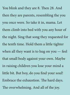 Learn about parenting handbook Kids Growing Up Quotes, Quotes For Kids, Great Quotes, Quotes To Live By, Inspirational Quotes, Quotes Children, Quirky Quotes, Mommy Quotes, Family Quotes