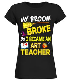 My Broom Broke So I Became an Art Teacher Halloween T-Shirt son tshirt, son shirt, son shirts for men, son shirts for kids, son shirt for dad, son shirts for mom, son shirt from mom, 1 son shirt, son t shirt, son of arthritis t shirt, son of a beach t shirt, son of a witch t shirt, father son shirts, mother and son shirts, proud son t
