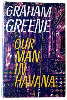 Our Man in Havana by Graham Greene 1958 First Edition