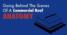 Going Behind The Scenes Of Commercial Roof Anatomy Pvc Roofing, Roofing Systems, Single Ply Roofing, Roof Sheathing, Thing 1, Roof Covering, Roof Deck, Fort Lauderdale
