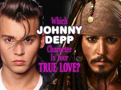 Out of 8 dreamy characters played by Johnny Depp, there is one that was meant for YOU!