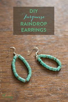 Quarterly Collab DIY // Turquoise Teardrop Earrings