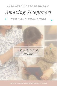 Your grandkids' sleepover- your guide to preparing the perfect visit . Find out more atgrandmasplace.com.  #ideas #party #room #snacks #games #activities #goals #food #invitations #photography #essentials #tents #breakfast #decorations #DIY #things to do at a sleepover #checklist #bed #outfits #kids #movies