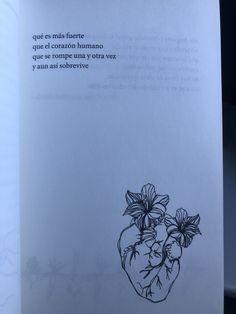 El sol y las flores - Rupi Kaur, quotes - Salvabrani Poem Quotes, Sad Quotes, Words Quotes, Motivational Quotes, Life Quotes, Love Phrases, Love Words, Rupi Kaur Quotes, Quotes En Espanol