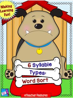 "Good Dog! This word sort focuses on the  Six Syllable Types. Students can sort 2, or even 3 syllable types at a time. Your kiddos will have a great time piling up the doggie bones for the cute pup. (Answer Sheet included)  - ""6 Syllable Types"" Anchor Chart - 6 Syllable Types Word Sort Sheets - 144 Bone cards - 1 Recording Sheet - 1 Answer Sheet"