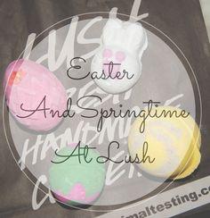 Have a LUSH Easter... | Charlotte Elizabeth