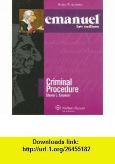 Emanuel Law Outlines Criminal Procedure (9780735558199) Steven Emanuel , ISBN-10: 0735558191  , ISBN-13: 978-0735558199 ,  , tutorials , pdf , ebook , torrent , downloads , rapidshare , filesonic , hotfile , megaupload , fileserve