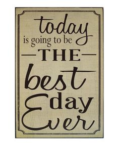 'Best Day Ever' Wall Sign