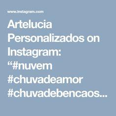 """Artelucia Personalizados on Instagram: """"#nuvem #chuvadeamor #chuvadebencaos #festachuvadeamor #papelariacriativa #scrapfesta #scrapluxo #festainfantil #festademenina…"""" • Instagram"""