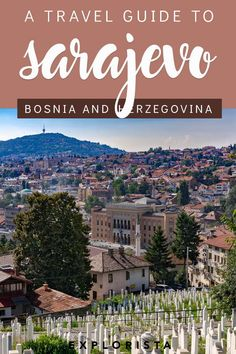 Sarajevo is a fascinating and beautiful city in Bosnia and Herzegovina. Visit it while it's still undiscovered! Here are my top tips for visiting Sarajevo. Europe Travel Guide, Backpacking Europe, Travel Guides, Travel Tips, Travelling Europe, Europe Packing, Packing Lists, Travel Deals, Travel Hacks