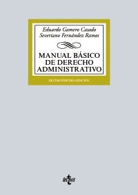 Manual básico de derecho administrativo / Eduardo Gamero Casado, Severiano Fernández Ramos