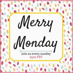 Welcome to the Merry Monday Link Party #130 !