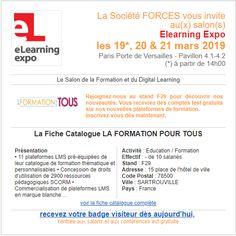 FORCES vous invite au salon eLearning expo le 19, 20 et 21 mars à Porte de Versailles FORCES, pionnier et leader du e-learning, est au stand F2. #SSRH #RH #FormPro #SIRH #talents #elearning Expo Paris, 21 Mars, Talents, La Formation, Living Room