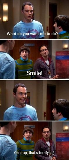 SMILE! Big Bang Theory Funny