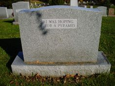 Hilarious gravestone: WHAT a wonderful woman.eldare That& it, I& so stealing this for my epitaph. The ultimate Fudge Recipe: This is way too awesome to be It& amazing that people with the sense of humor even the. The Last Laugh, Funny Memes, Jokes, Funny Signs, Funny Humour, Funny Fails, Math Humor, Six Feet Under, Laughter
