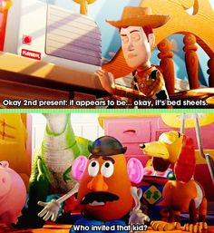 Toy Story- one of my all-time fave lines from those movies!