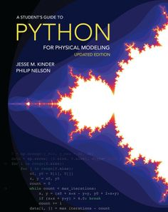 Read eBook A Student's Guide to Python for Physical Modeling: Updated Edition, Auteur : New Books, Good Books, Books To Read, Science Student, Data Science, Computer Science, Nelson Books, Computer Programming Languages, Student Guide