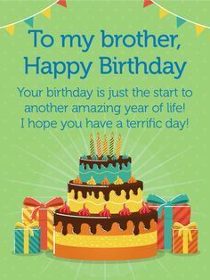 Happy Birthday Card For Brother Celebrate Your Brothers Life And