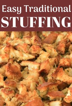 the Holidays Easy Thanksgiving Stuffing Recipe - the best stuffing for your holiday meals that can be made to go in the turkey OR cooked in a casserole dish instead! Traditional Stuffing Recipe, Classic Stuffing Recipe, Stuffing Recipes For Thanksgiving, Holiday Recipes, Holiday Meals, Holiday Dinner, Homemade Stuffing For Turkey, Best Turkey Stuffing, Simple Homemade Stuffing Recipe