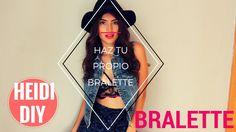 COMO HACER TU PROPIO BRALETTE / BRALETTE DIY