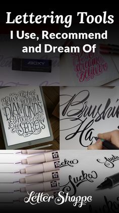 The Lettering Tools I Use, Recommend and Dream Of