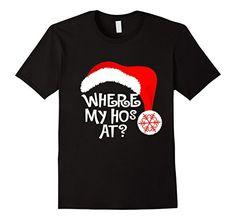 Men's Where My Hos At? 2XL Black Holidays Varietees https://www.amazon.com/dp/B01M3R8457/ref=cm_sw_r_pi_dp_x_Eb1dybN77TKAT