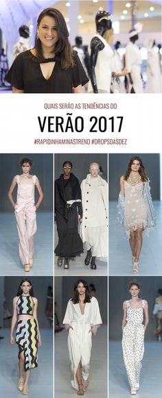 Quais serão as Tendências do Verão 2017? {Rapidinha Minas Trend} http://www.dropsdasdez.com.br/drops-video-2/tendencias-verao-2017-minas-trend/?utm_campaign=coschedule&utm_source=pinterest&utm_medium=La%C3%ADna%20&utm_content=Quais%20ser%C3%A3o%20as%20Tend%C3%AAncias%20do%20Ver%C3%A3o%202017%3F%20%7BRapidinha%20Minas%20Trend%7D