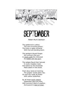 September Poem by Helen Hunt Jackson Mrs Streitmatter made us memorize this in 4th grade ... it is still a favorite of mine!