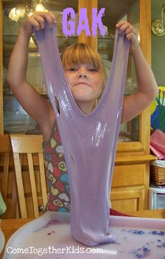 Gak/slime/flubber... a recipe for making the fun, stretchy, slimy stuff.  Note: Contains Borax.