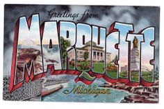Large Letter postcard Greetings from Marquette Michigan