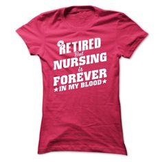 Retired Nurse T Shirt, Hoodie, Sweatshirt