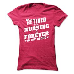 Retired Nurse T Shirt, Hoodie, Sweatshirt