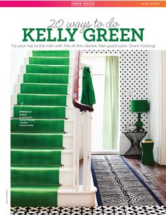 Click for 20 ways to do Kelly Green! (As featured in Good Housekeeping Magazine)