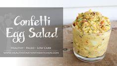 Health Starts in the Kitchen – Confetti Egg Salad